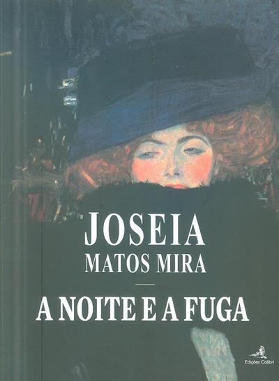 A noite e a fuga (Joseia Matos Mira)