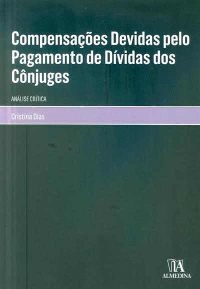 Compensações devidas pelo pagamento de dívidas dos cônjuges (Cristina Dias)