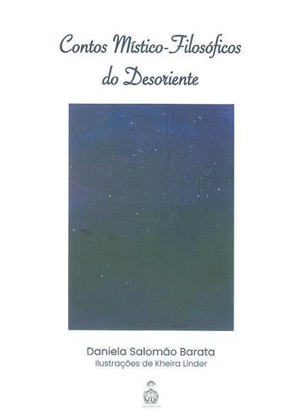 Contos místico-filosóficos do desoriente (Daniela Salomão Barata)