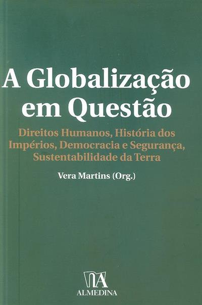 A globalização em questão (org. Vera Martins)