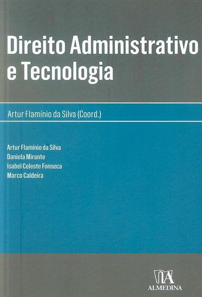 Direito administrativo e tecnologia (coord. Artur Flamínio da Silva)