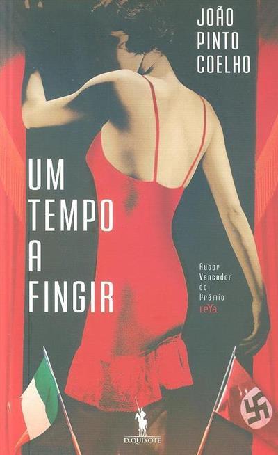Um tempo a fingir (João Pinto Coelho)