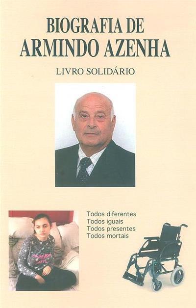 Biografia de Armindo Azenha (Armindo Silvestre Azenha)