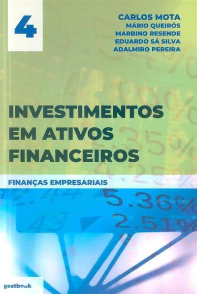 Investimentos em ativos financeiros (Carlos Mota... [et al.])