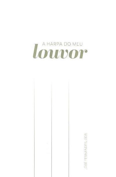 A harpa do meu louvor (José Fernandes)