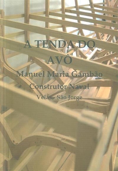 A tenda do avô (Artur Cabeceiras, Belarmino Ramos)