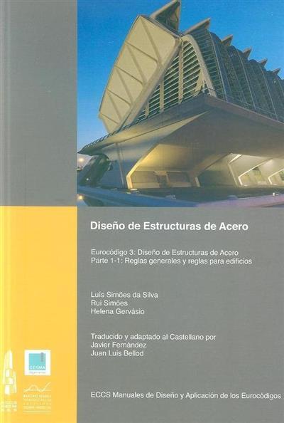 Diseño de estructuras de acero (Luís Simões da Silva, Rui Simões, Helena Gervásio)