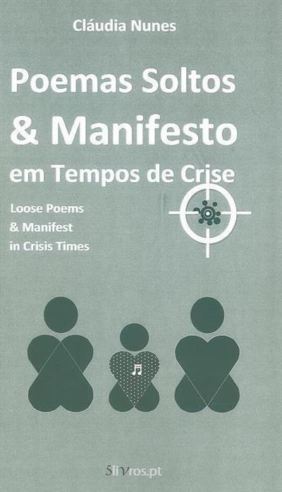 Poemas soltos & manifesto em tempos de crise (Cláudia Nunes)