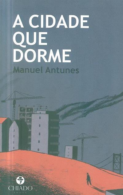 A cidade que dorme (Manuel Antunes)