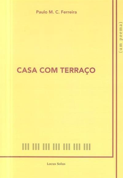 Casa com terraço (Paulo M. C. Ferreira)