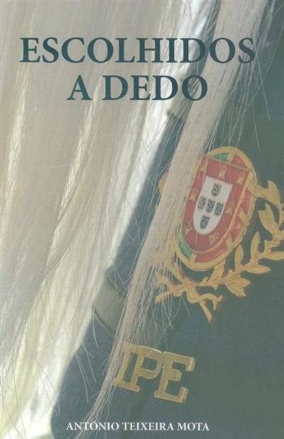 Escolhidos a dedo (António Teixeira Mota)