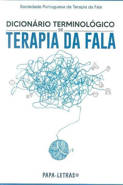 Dicionário terminológico de terapia da fala (Sociedade Portuguesa de Terapia da Fala)