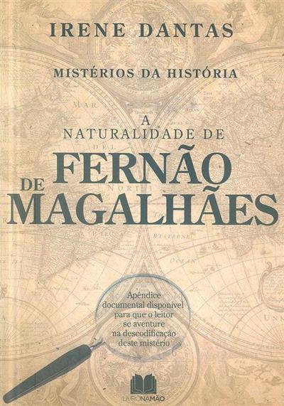 A naturalidade de Fernão de Magalhães (Irene Dantas)