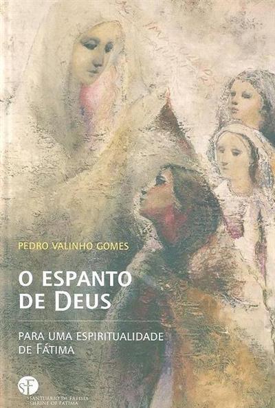 O espanto de deus (Pedro Valinho Gomes)