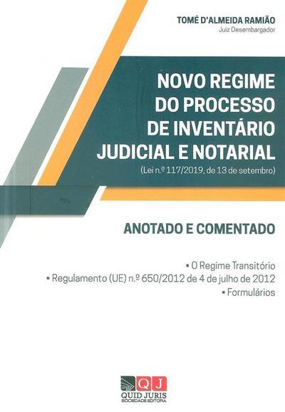 Novo regime do processo de inventário judicial e notarial (lei nº 117-2019, de 13 de setembro) (Tomé d'Almeida Ramião)
