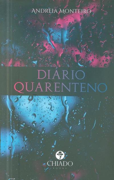 Diário quarenteno (Andreia Monteiro)