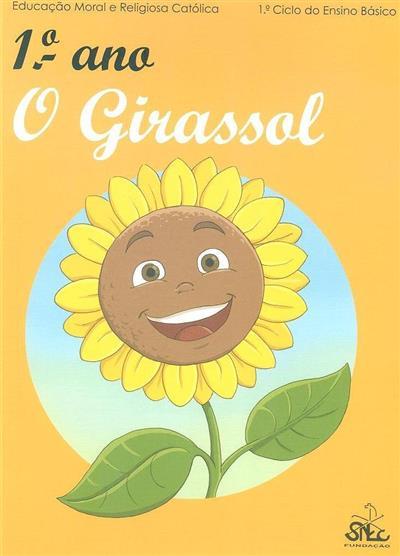 O girassol (Luís Coelho... [et al.])
