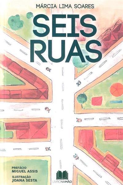 Seis ruas (Márcia Lima Soares)