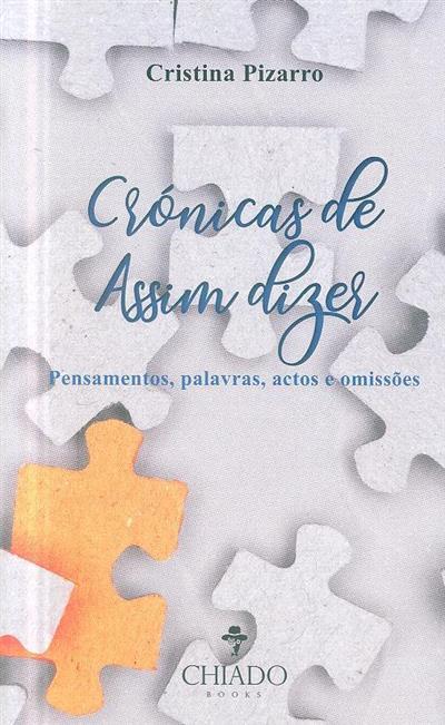 Crónicas de assim dizer (Cristina Pizarro)