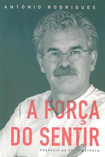 A força do sentir (António Rodrigues)