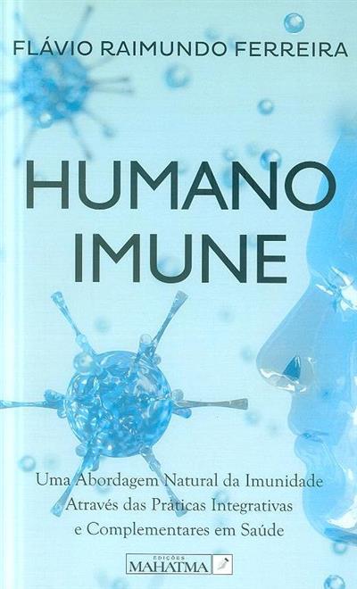 Humano imune (Flávio Raimundo Ferreira)