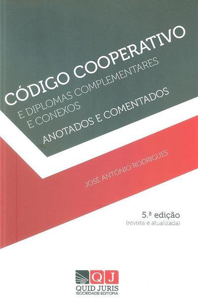 Código cooperativo e diplomas complementares e conexos (José António Rodrigues)