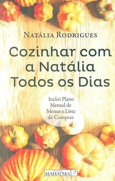 Cozinhar com a Natália todos os dias (Natália Rodrigues)
