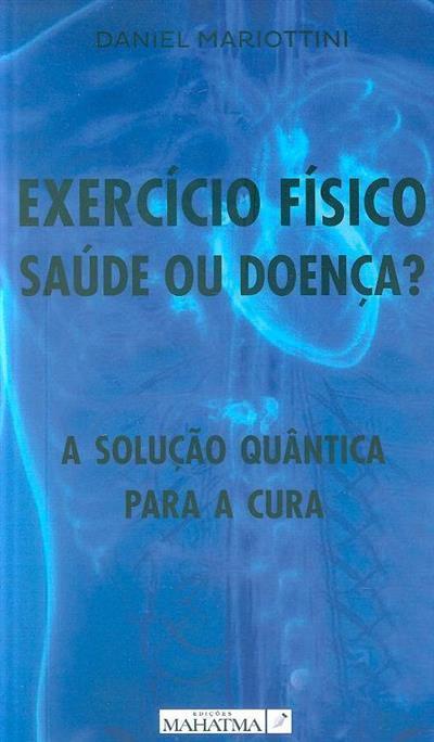 Exercício físico (Daniel Mariottini)