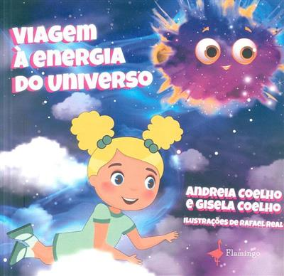 Viagem à energia do universo (Andreia Coelho, Gisela Coelho)
