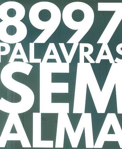 8997 palavras sem alma (José Nunes)