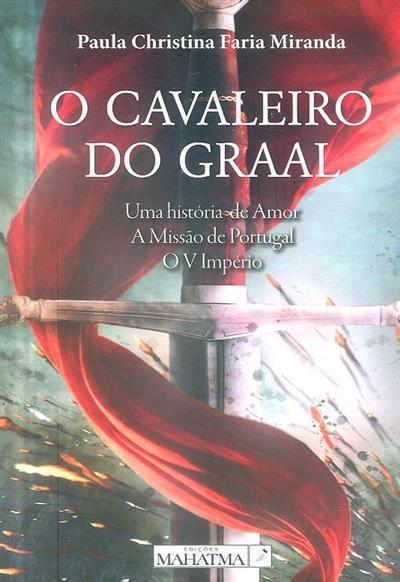 O cavaleiro do Graal (Paula Christina Faria Miranda)