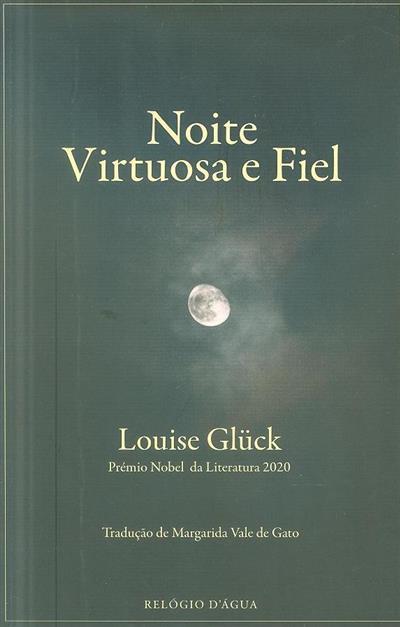 Noite virtuosa e fiel (Louise Glück)
