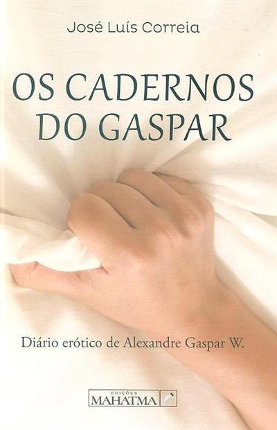 Os cadernos do Gaspar (José Luís Correia)