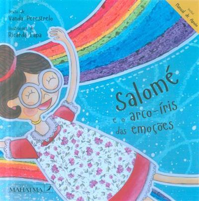 Salomé e o arco-íris das emoções (Vanda Perestrelo)