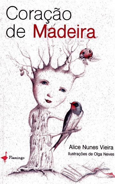 Coração de madeira (Alice Nunes Vieira)