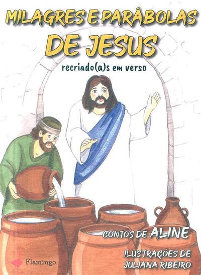 Milagres e parábolas de Jesus (Aline)