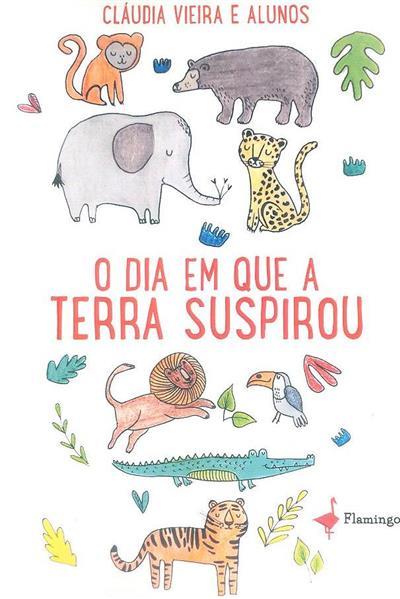 O dia em que a Terra suspirou (Cláudia Vieira)