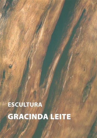 Escultura - Gracinda Leite (textos Alberto Péssimo... [et. al])