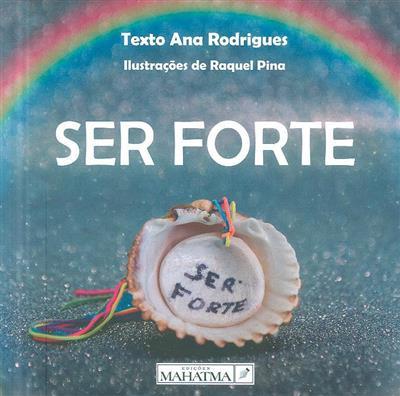 Ser forte (Ana Rodrigues)