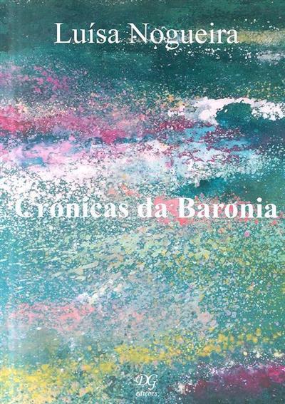 Crónicas da baronia (Luísa Nogueira)