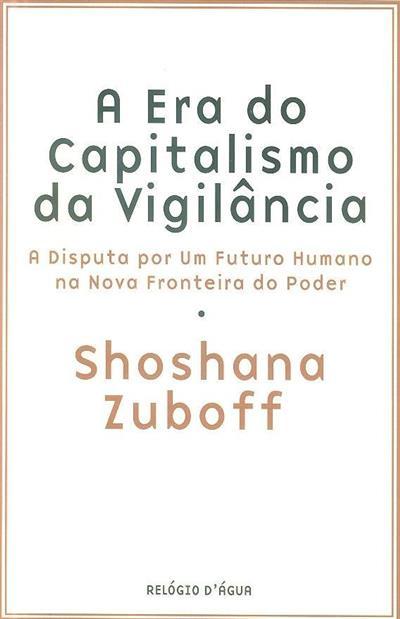 A era do capitalismo da vigilância (Shoshana Zuboff)