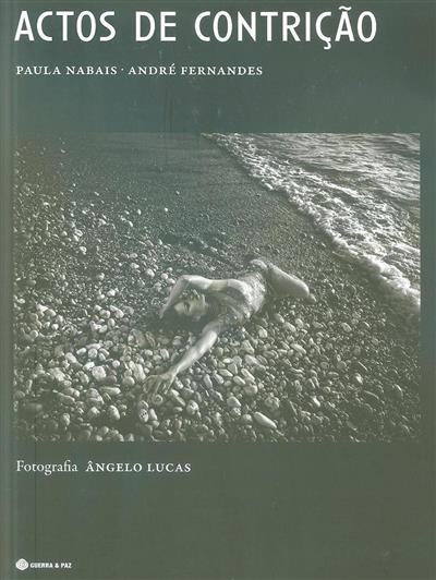 Actos de contrição (Paula Nabais, André Fernandes)