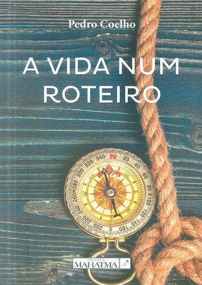 A vida num roteiro (Pedro Coelho)