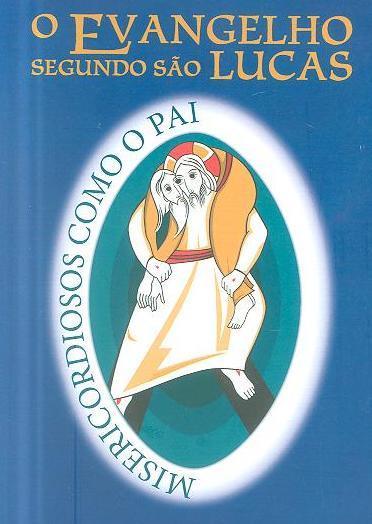 O Evangelho segundo São Lucas