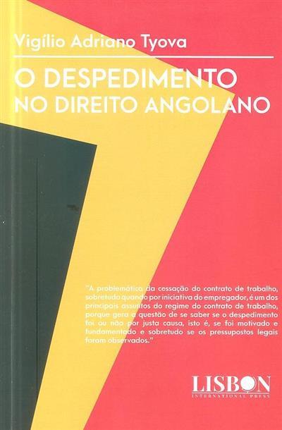 O despedimento no direito angolano (Vigílio Adriano Tyova)