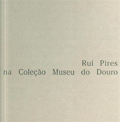 Rui Pires na Coleção Museu do Douro (fot. Rui Pires)