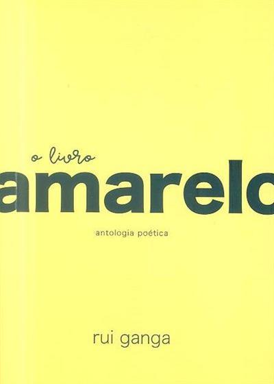 O livro amarelo (Rui Ganga)
