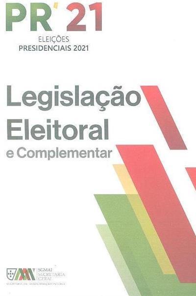 Legislação eleitoral e complementar (compil., atualização e notas Ana Cristina Guerreiro, Feliciano Alves)