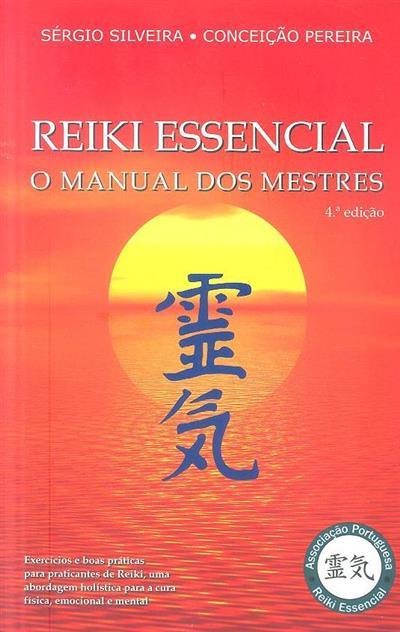 Reiki essencial (Sérgio Silveira, Conceição Pereira)