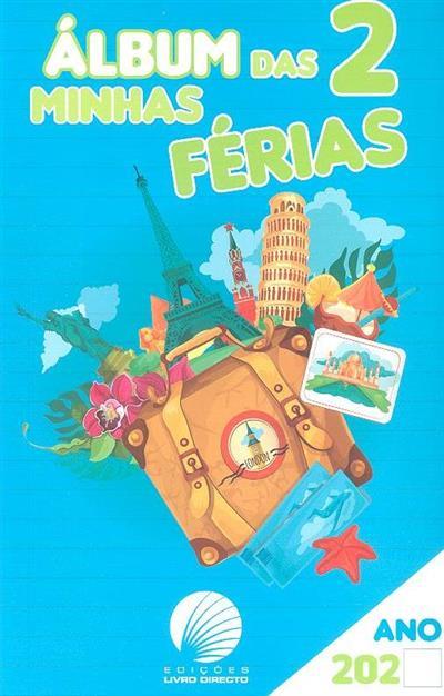 Álbum das minhas férias 2 (Henrique Cruz)